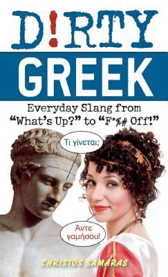 Dirty Greek By Samaras, Cristos